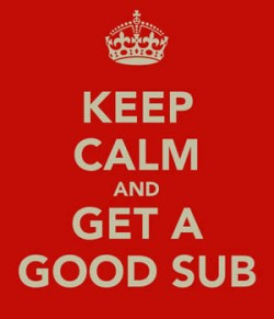 keep-calm-and-get-a-good-sub